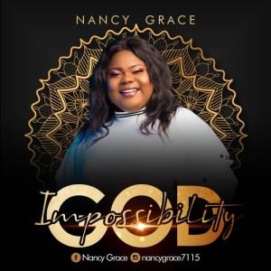 Nancy Grace - Impossibility God